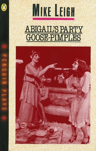 Abigail's Party & Goose-Pimples (Paperback)