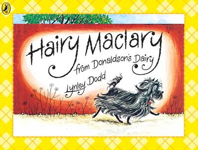 Hairy Maclary from Donaldson's Dairy - Hairy Maclary and Friends (Paperback)