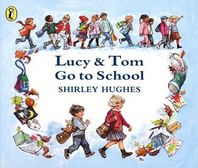 Lucy and Tom Go to School (Paperback)