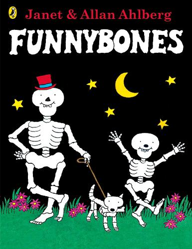 Funnybones: 40th Anniversary Edition with a glow-in-the-dark cover - Funnybones (Paperback)