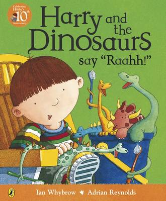 Harry and the Dinosaurs Say 'Raahh!' - Harry and the Dinosaurs (Paperback)
