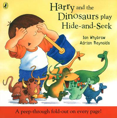 Harry and the Dinosaurs Play Hide-and-seek - Harry and the Dinosaurs (Paperback)