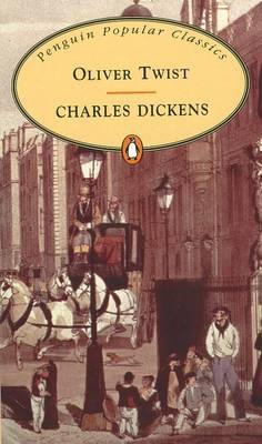 Oliver Twist - The Penguin English Library (Paperback)