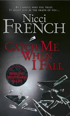 Catch Me When I Fall (Paperback)