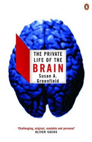 The Private Life of the Brain (Paperback)