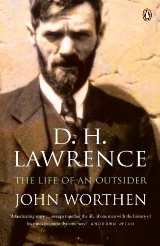 D. H. Lawrence: The Life of an Outsider (Paperback)