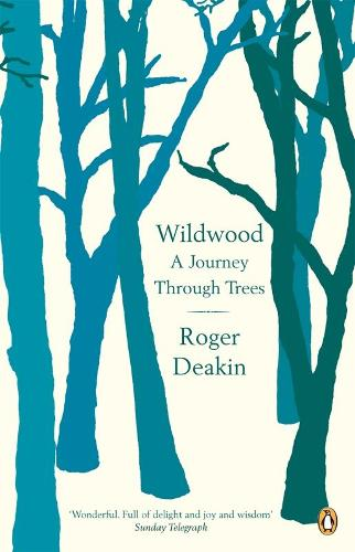Wildwood: A Journey Through Trees (Paperback)