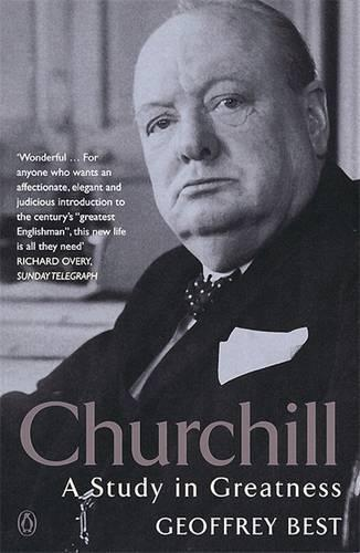 Churchill: A Study in Greatness (Paperback)