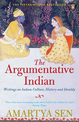 The Argumentative Indian: Writings on Indian History, Culture and Identity (Paperback)