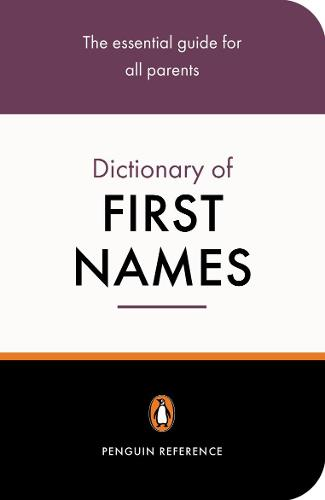 The Penguin Dictionary of First Names (Paperback)