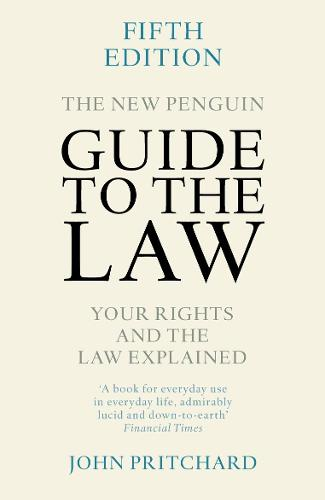 The New Penguin Guide to the Law: Your Rights and the Law Explained (Paperback)