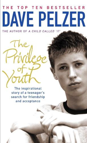 The Privilege of Youth: The Inspirational Story of a Teenager's Search for Friendship and Acceptance (Paperback)