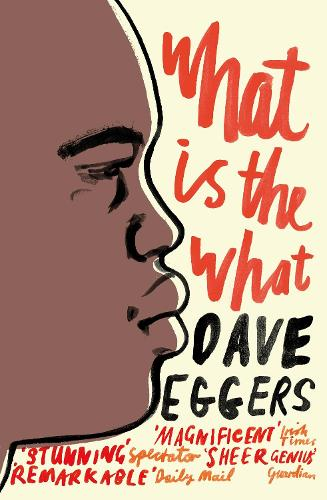 What is the What (Paperback)