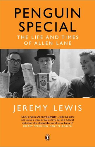 Penguin Special: The Life and Times of Allen Lane (Paperback)