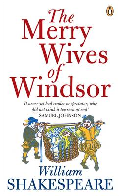 The Merry Wives of Windsor - Penguin Shakespeare (Paperback)