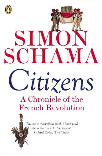 Citizens: A Chronicle of The French Revolution (Paperback)