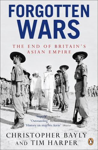 Forgotten Wars: The End of Britain's Asian Empire (Paperback)
