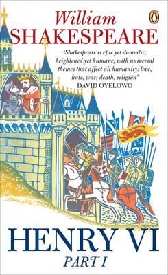 Henry VI, Part One - Penguin Shakespeare (Paperback)