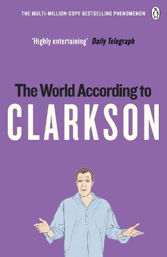 The World According to Clarkson: The World According to Clarkson Volume 1 - The World According to Clarkson (Paperback)