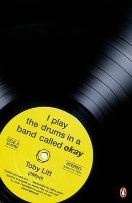 I Play the Drums in a Band Called Okay (Paperback)