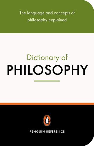 The Penguin Dictionary of Philosophy (Paperback)
