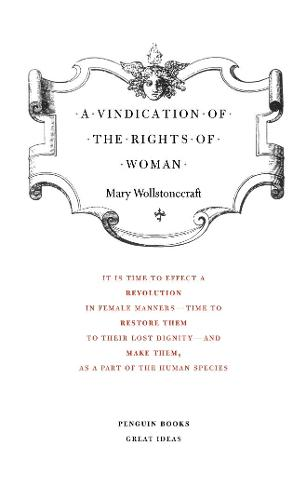 A Vindication of the Rights of Woman - Penguin Great Ideas (Paperback)