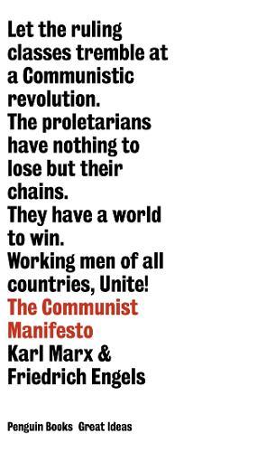 The Communist Manifesto - Penguin Great Ideas (Paperback)