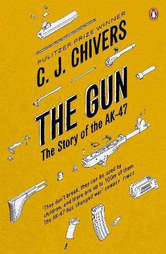 The Gun: The Story of the AK-47 (Paperback)