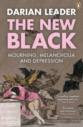 The New Black: Mourning, Melancholia and Depression (Paperback)