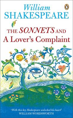 The The Sonnets and a Lover's Complaint: The Sonnets and a Lover's Complaint AND A Lover's Complaint - New Penguin Shakespeare (Paperback)