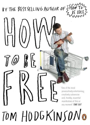 How to be Free (Paperback)