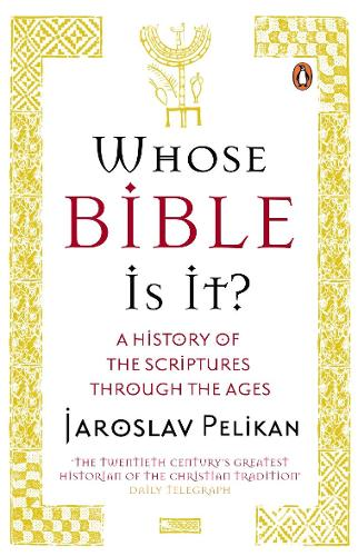 Whose Bible Is It?: A History of the Scriptures through the Ages (Paperback)