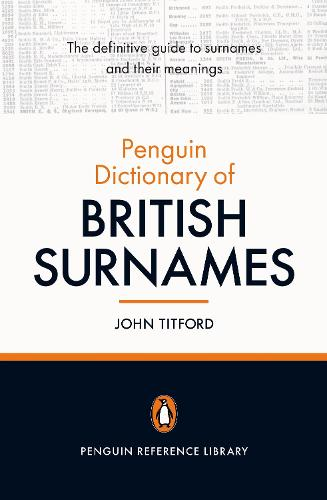 The Penguin Dictionary of British Surnames (Paperback)