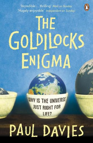 The Goldilocks Enigma: Why is the Universe Just Right for Life? (Paperback)