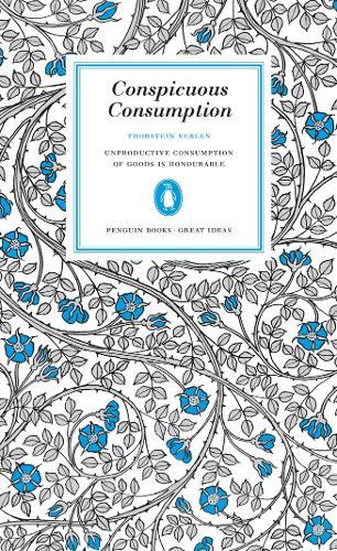 Conspicuous Consumption - Penguin Great Ideas (Paperback)