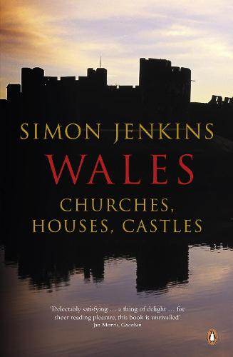Wales: Churches, Houses, Castles (Paperback)