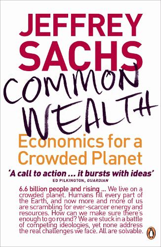 Common Wealth: Economics for a Crowded Planet (Paperback)