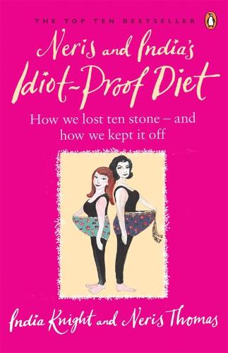 Neris and India's Idiot-Proof Diet (Paperback)