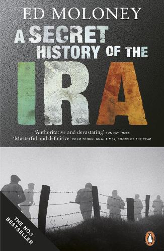A Secret History of the IRA (Paperback)