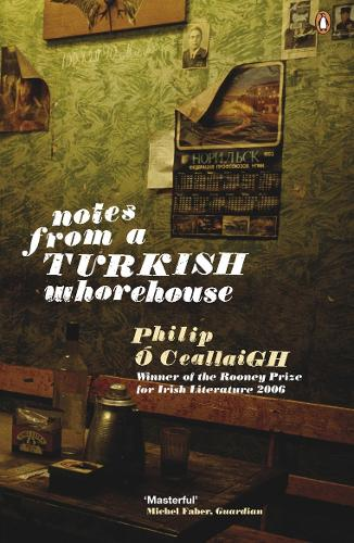 Notes from a Turkish Whorehouse (Paperback)