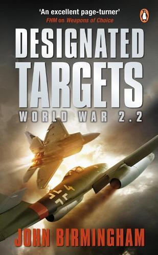 Designated Targets: World War 2.2 (Paperback)