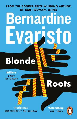 Blonde Roots: From the Booker prize-winning author of Girl, Woman, Other (Paperback)