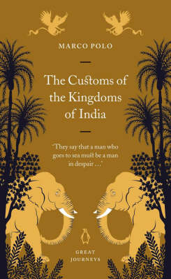The Customs of the Kingdoms of India - Penguin Great Journeys (Paperback)