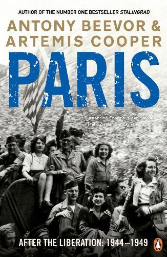 Paris After the Liberation: 1944 - 1949 (Paperback)