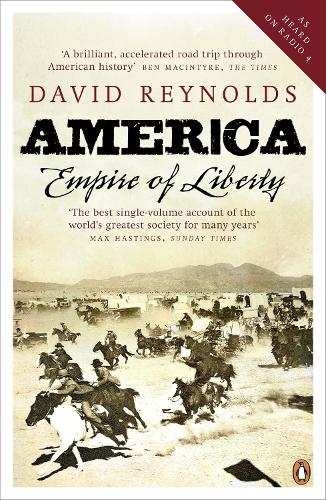 America, Empire of Liberty: A New History (Paperback)