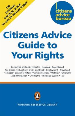 Citizens Advice Guide to Your Rights: Practical, Independent Advice (Paperback)