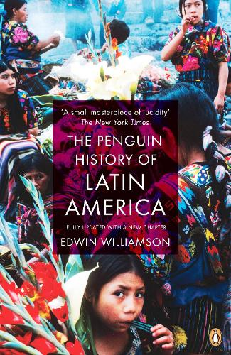 The Penguin History Of Latin America: New Edition (Paperback)