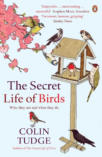 The Secret Life of Birds: Who they are and what they do (Paperback)