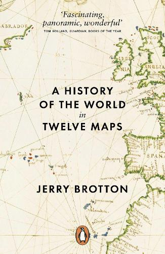 A History of the World in Twelve Maps (Paperback)
