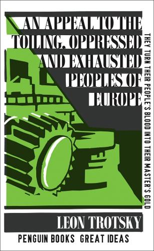 An Appeal to the Toiling, Oppressed and Exhausted Peoples of Europe - Penguin Great Ideas (Paperback)